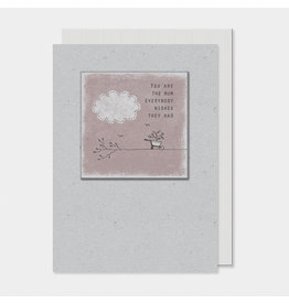 2581H Twig card-You are the mum