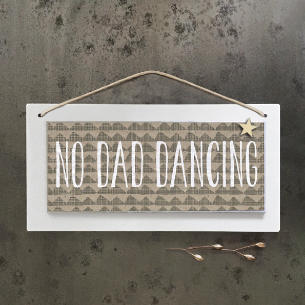 835 –Long cream sign-No dad dancing