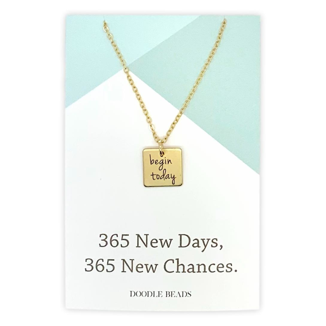 Begin Today Necklace, 365 New Days, 365 New Chances, Gold finish