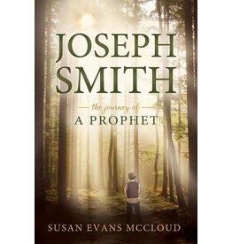 Joseph Smith: The Journey of a Prophet by Susan Evans McCloud