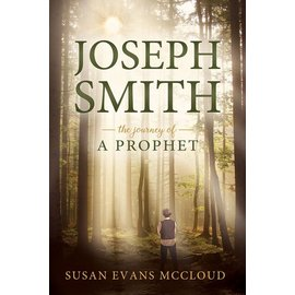 Cedar Fort Publishing Joseph Smith: The Journey of a Prophet by Susan Evans McCloud