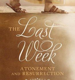 The Last Week: Atonement and Resurrection Author: Barrett Slade