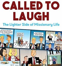 Called to Laugh: The Lighter Side of Missionary Life