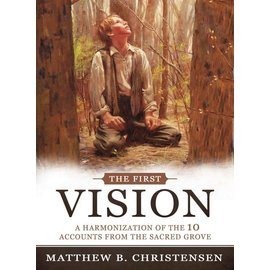 Cedar Fort Publishing The First Vision, A Harmonised of 10 Accounts from the Sacred Grove