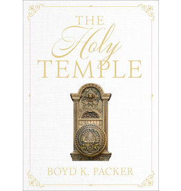 The Holy Temple (Refreshed Edition) by Boyd K. Packer