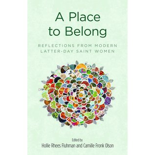 Deseret Book Company (DB) A Place to Belong byHollie Rhees FluhmanCamille Fronk Olson paperback