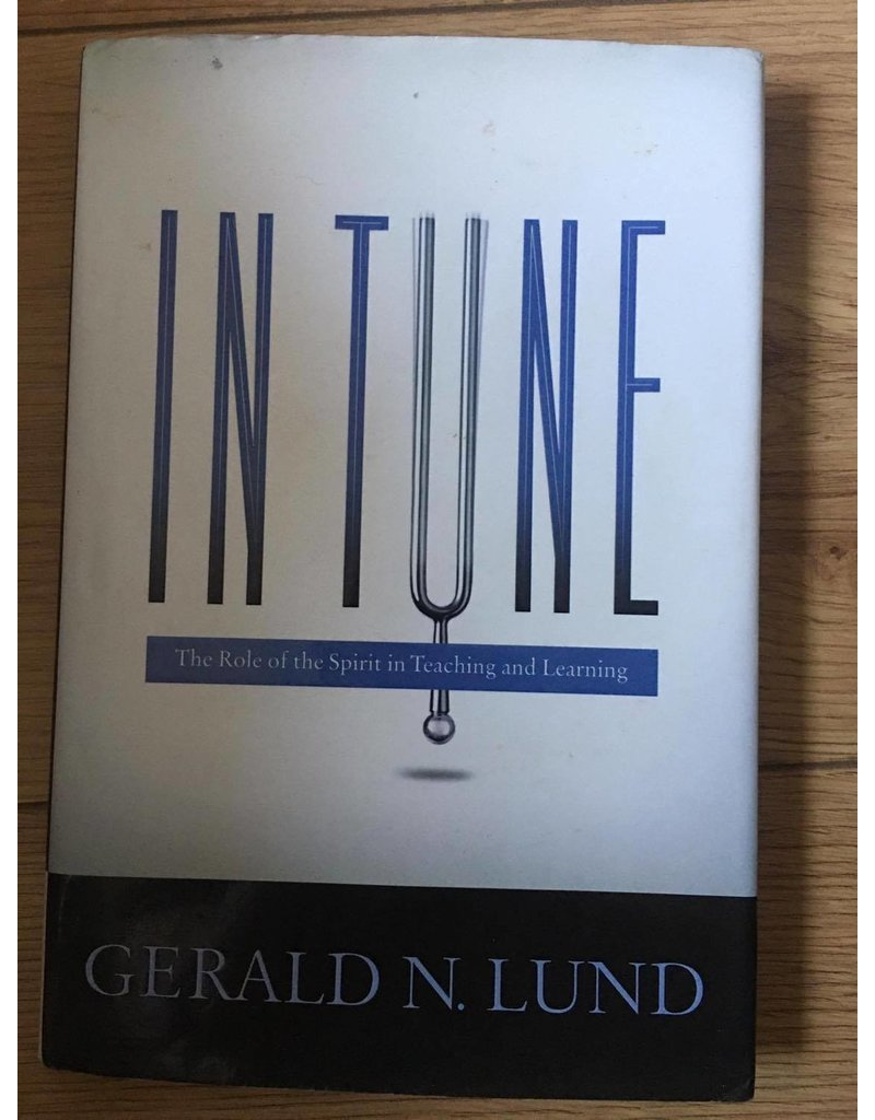 ***PRELOVED/SECOND HAND*** In Tune: The Role of the Spirit in Teaching and Learning, Lund