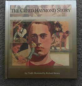 leatherwood Press ***PRELOVED/SECOND HAND*** The Creed Haymond Story, Todd