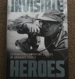 ***PRELOVED/SECOND HAND*** Invisible Heroes of World War II- Extraordinary wartime stories of ordinary people, Borrowman