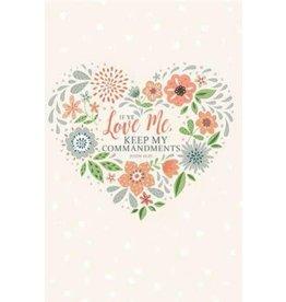 If ye love me, keep my commandments- Journal