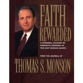 Deseret Book Company (DB) ***PRELOVED/SECOND HAND*** Faith Rewarded: A Personal Account of Prophetic Promises to the East German Saints, Monson