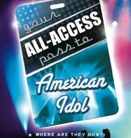 Bonneville Books ***PRELOVED/SECOND HAND*** Your all-Access Pass To American Idol, Myers, Smith, Josephson & Myers