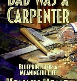 Alta films press ***PRELOVED/SECOND HAND*** Dad was a carpenter- Blueprints for a meaningful life, Kemp