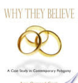 Sourcedmediabooks ***PRELOVED/SECOND HAND*** Why they believe- A case study in contemporary polygamy, Cook