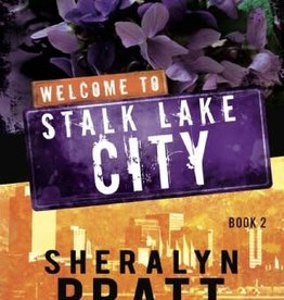 Bonneville Books ***PRELOVED/SECOND HAND*** Welcome to stalk lake city- Book 2, Pratt