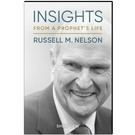Deseret Book Company (DB) Insights from a Prophet's Life: Russell M. Nelson by Sheri Dew