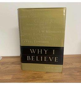 Why I Believe - Various Authors (Hardback)