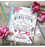 Lettering in Faith and Inspiring Colouring Book by Creative Beeliever