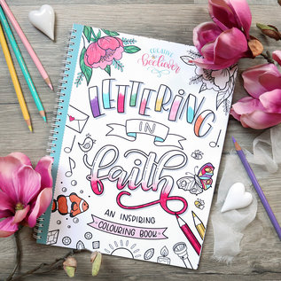 Creative Beeliever Lettering in Faith and Inspiring Colouring Book by Creative Beeliever