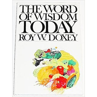 Deseret Book Company (DB) ***PRELOVED/SECOND HAND***The Word of Wisdom Today, Doxey