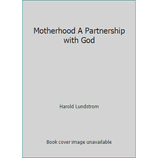 ***PRELOVED/SECOND HAND*** Motherhood, A partnership with God, Lundstrom
