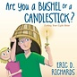 Covenant Communications Are you a bushel or a candlestick?