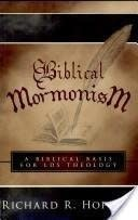 Biblical Mormonism  Richard Hopkins