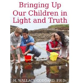 Bringing Up Our Children in Light and Truth, Goddard