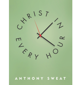 Christ in Every Hour, Sweat