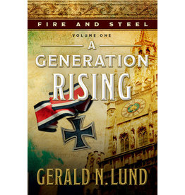 Fire and Steel, Vol. 1: A Generation Rising Audio Book