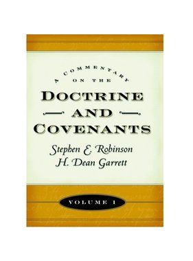 USED/PRE LOVED NO DUST COVER Commentary on the Doctrine and Covenants, Vol. 1, Sections 1-40. Robinson/Garrett