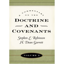 Deseret Book Company (DB) Commentary on the Doctrine and Covenants, Vol. 2, Sections 41-80 Robinson/Garrett