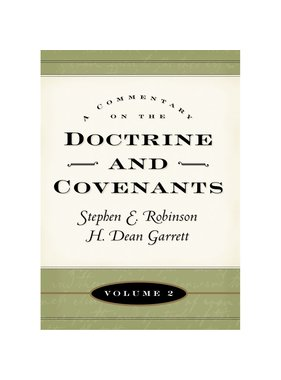 Commentary on the Doctrine and Covenants, Vol. 2, Sections 41-80 Robinson/Garrett