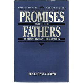 University of Utah Press ***PRELOVED/SECOND HAND*** Promises Made to the Fathers, Volume 5, Cooper