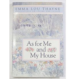 ***PRELOVED/SECOND HAND*** As for me and My house, Thayne