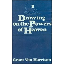 Ensign publishing ***PRELOVED/SECOND HAND*** Drawing on the powers of heaven, Harrison