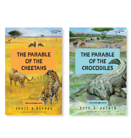 The Parable of the Cheetahs - The Parable of the Crocodiles A Spiritual Insights Journal by David A. Bednar, Boyd K. Packer