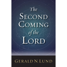 Deseret Book Company (DB) The Second Coming of the Lord by Gerald N. Lund