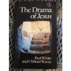Hodder & Stoughton ***PRELOVED/SECOND HAND*** The drama of Jesus, White & Warne