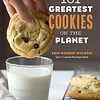 101 Greatest Cookies on the Planet