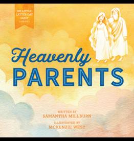 My Little Latter-day Saint Library: Heavenly Parents by Samantha Millburn, McKenzie West