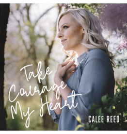 Take Courage My Heart