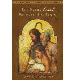 Let Every Heart Prepare Him Room Booklet by Elder Gary E. Stevenson pack of 5