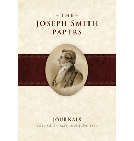 The Joseph Smith Papers, Journals, Vol. 3: May 1843 - June 1844