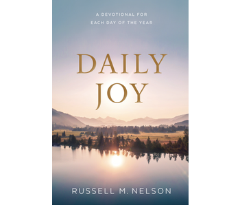 Daily Joy. Russell M. Nelson