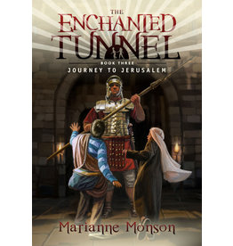 Enchanted Tunnel Series, Book 3: Journey to Jerusalem, Marianne Monson