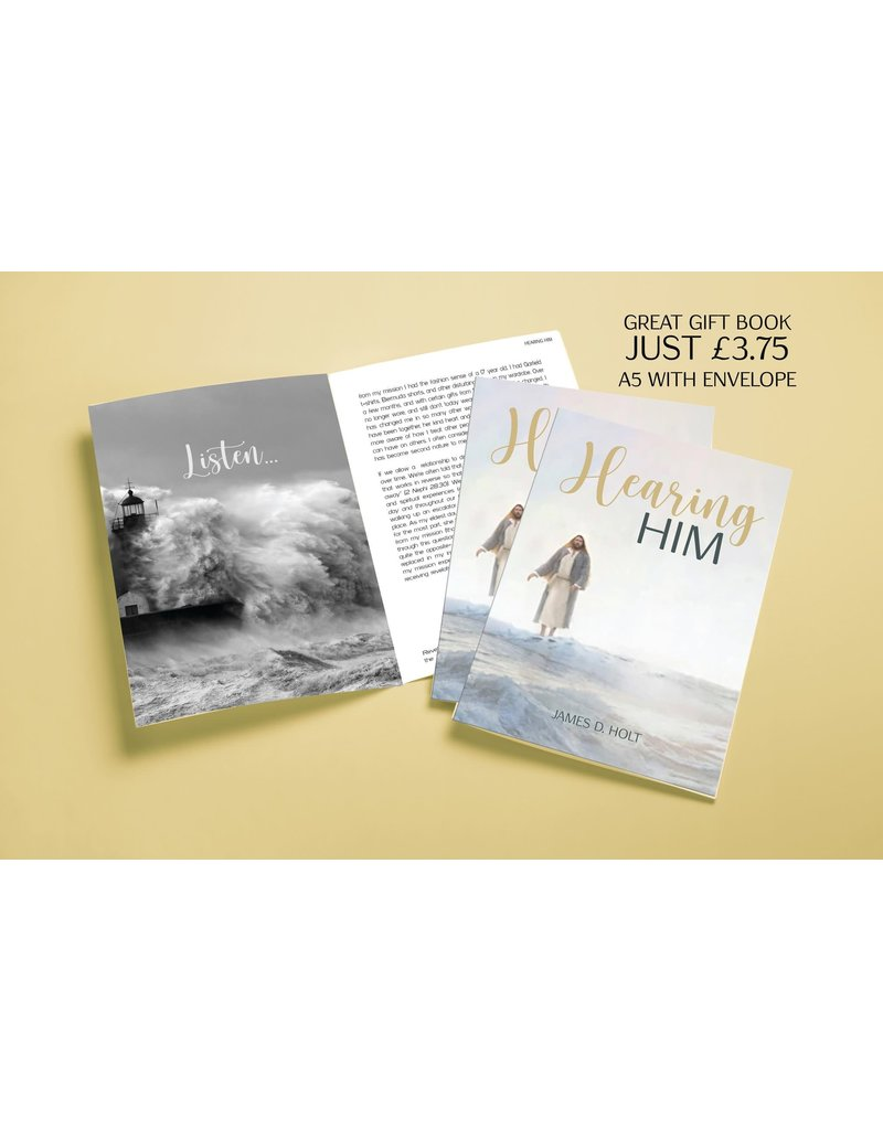 Hearing Him by James D. Holt Booklet with Envelope