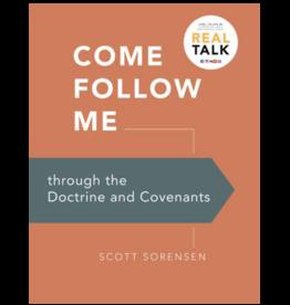 Come Follow Me Through the D&C Scott Sorenson