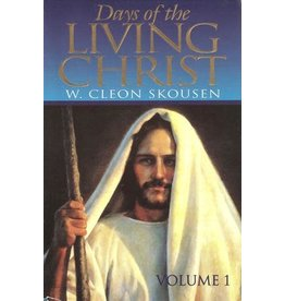 The Ensign Publishing Co. ***PRELOVED/SECOND HAND*** Days of the Living Christ, Vol 1, Skousen