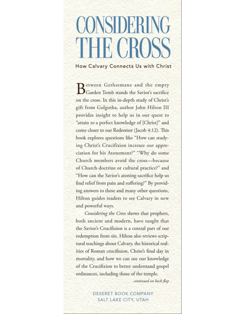 Considering the Cross How Calvary Connects Us with Christ by John Hilton III